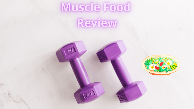 Muscle Food Review