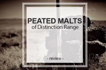 Peated Malts of Distinction