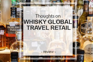 Whisky Global Travel Retail