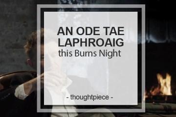 An Ode Tae Laphroaig