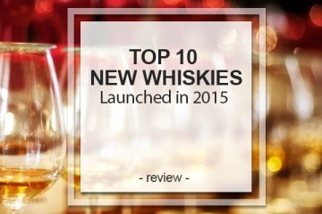 Top 10 New Whiskies