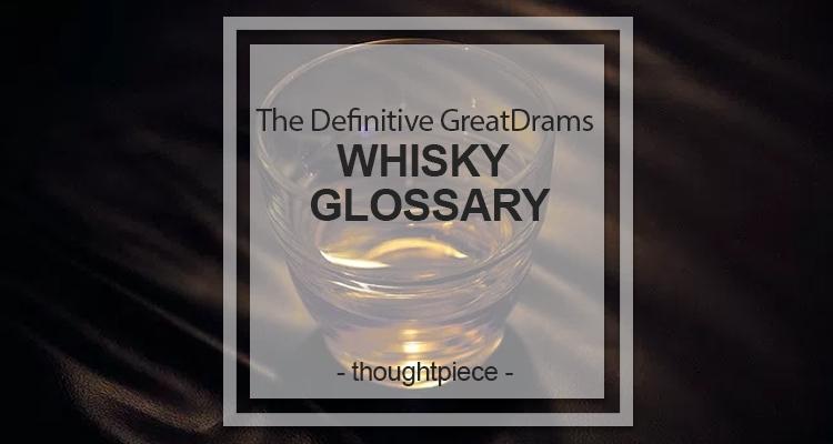 Whisky Glossary