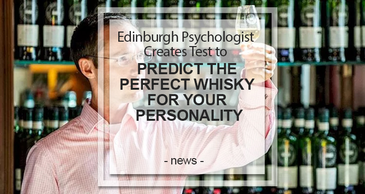 PERFECT WHISKY FOR YOUR PERSONALITY