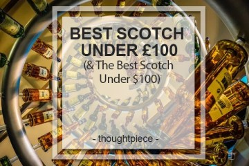 Best Scotch Under £100