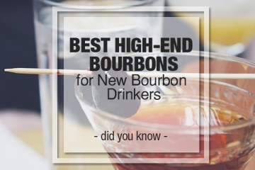 Best high end bourbons - GreatDrams.com