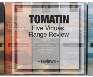 Tomatin Five Virtues Range Review