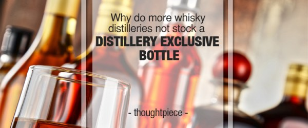 distillery exclusive bottle