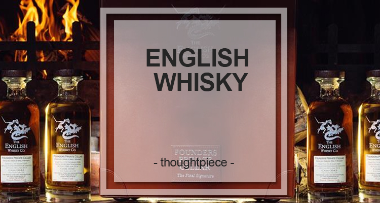A focus on English Whisky