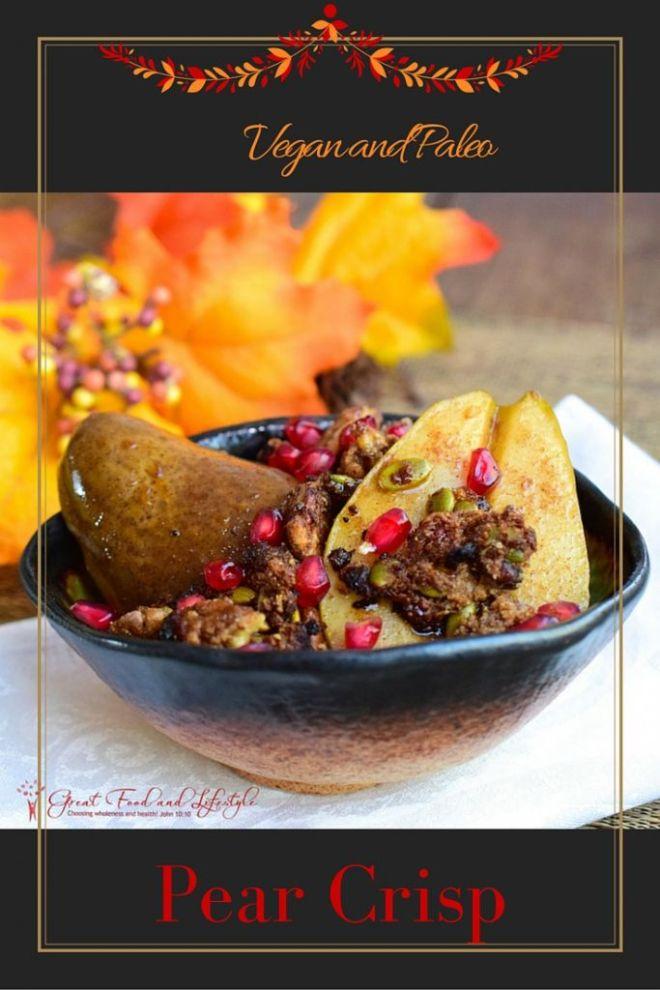 Vegan and Paleo Pear Crisp