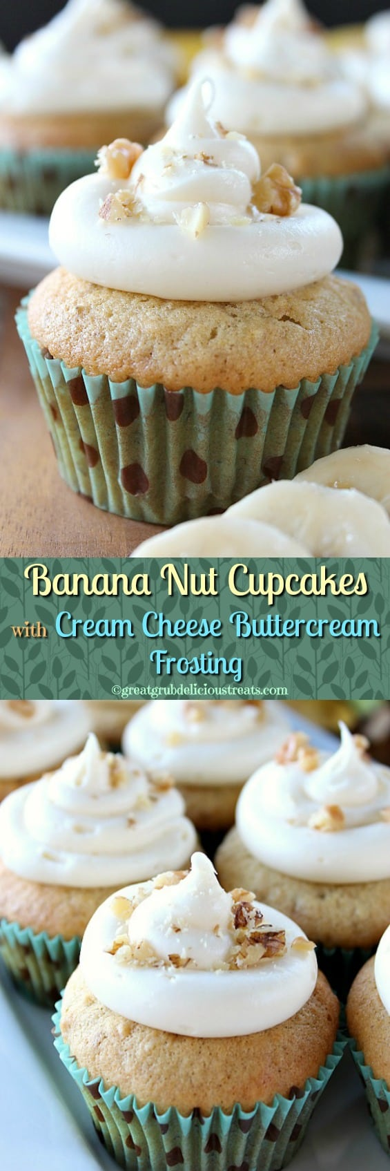 Banana Nut Cupcakes with Cream Cheese Buttercream Frosting ...