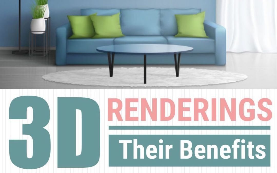 Benefits of 3D Renderings (Infographic)
