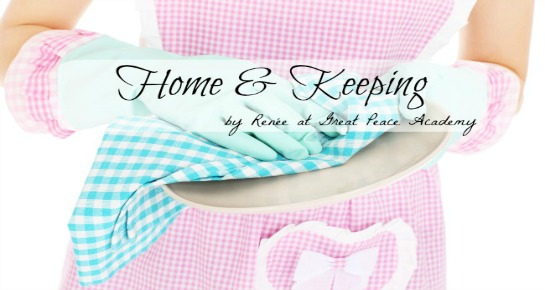 Home and Keeping by Renée at Great Peace Academy