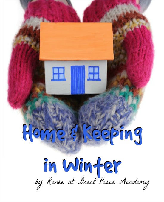 Home and Keeping in Winter: 5 Day Hopscotch by Renée at Great Peace Academy