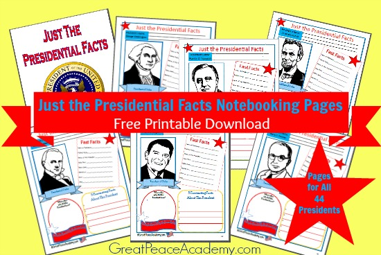 Just the Presidential Facts Notebooking Pages Free Printable from Great Peace Academy