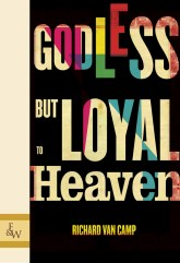 Godless but Loyal to Heaven