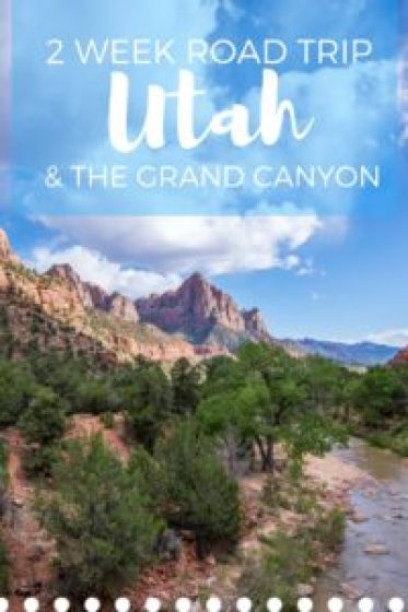 Take a Two Week Road Trip Out West! Visit Utah's Mighty Five and the Grand Canyon!