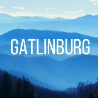 Gatlinburg: Top Things to Do