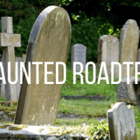 Haunted Tri State: A Road Trip