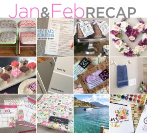 January & February recap