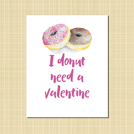 I donut need a valentine art print