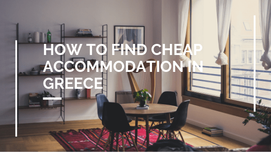 How to find cheap accommodation in Greece