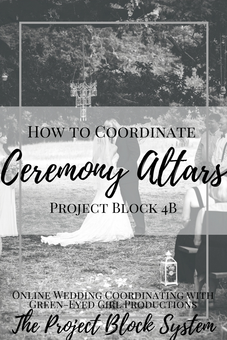 How to Coordinate Ceremony Altars | Project Block 4B