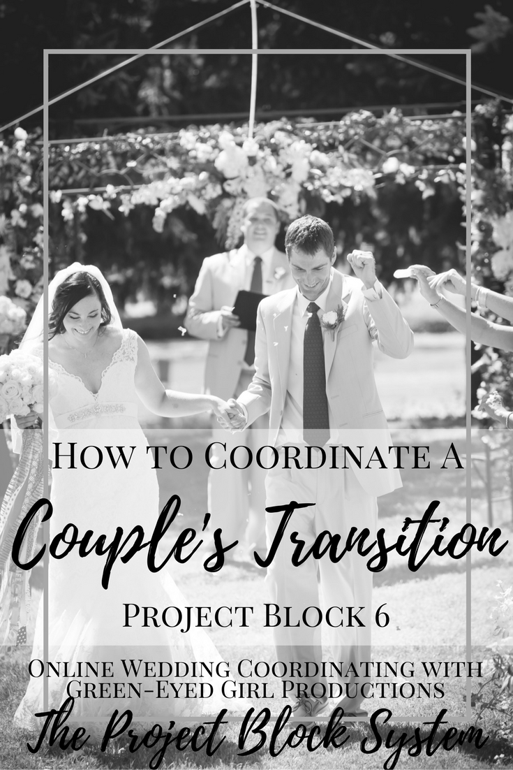 How to Coordinate a Couple's Transition | Project Block 6