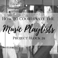How to Coordinate the Wedding Music Playlists | Project Block 29