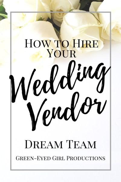 How to Hire your Wedding Vendor Dream Team.  How to Hire Wedding Vendors. What to ask your Wedding Vendors. How to hire a Caterer. How to Hire a Florist How to Hire a Wedding Coordinator.