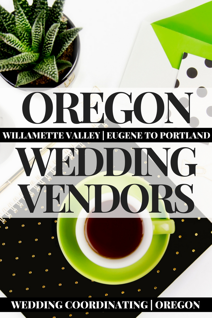 Dream Team Wedding Vendors | Oregon