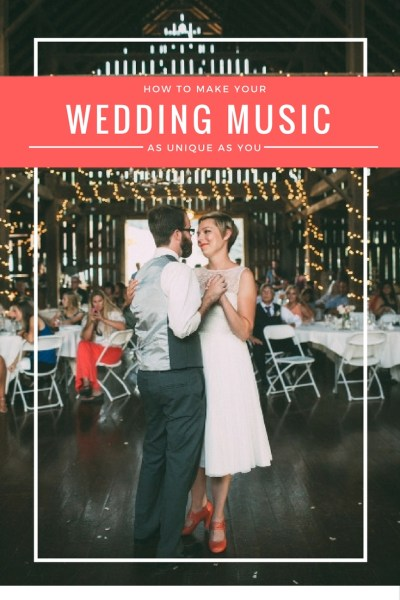 How to make your Wedding Music as unique as you