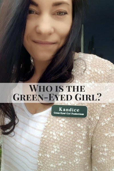 Who is the Green-Eyed Girl for Green-Eyed Girl Productions