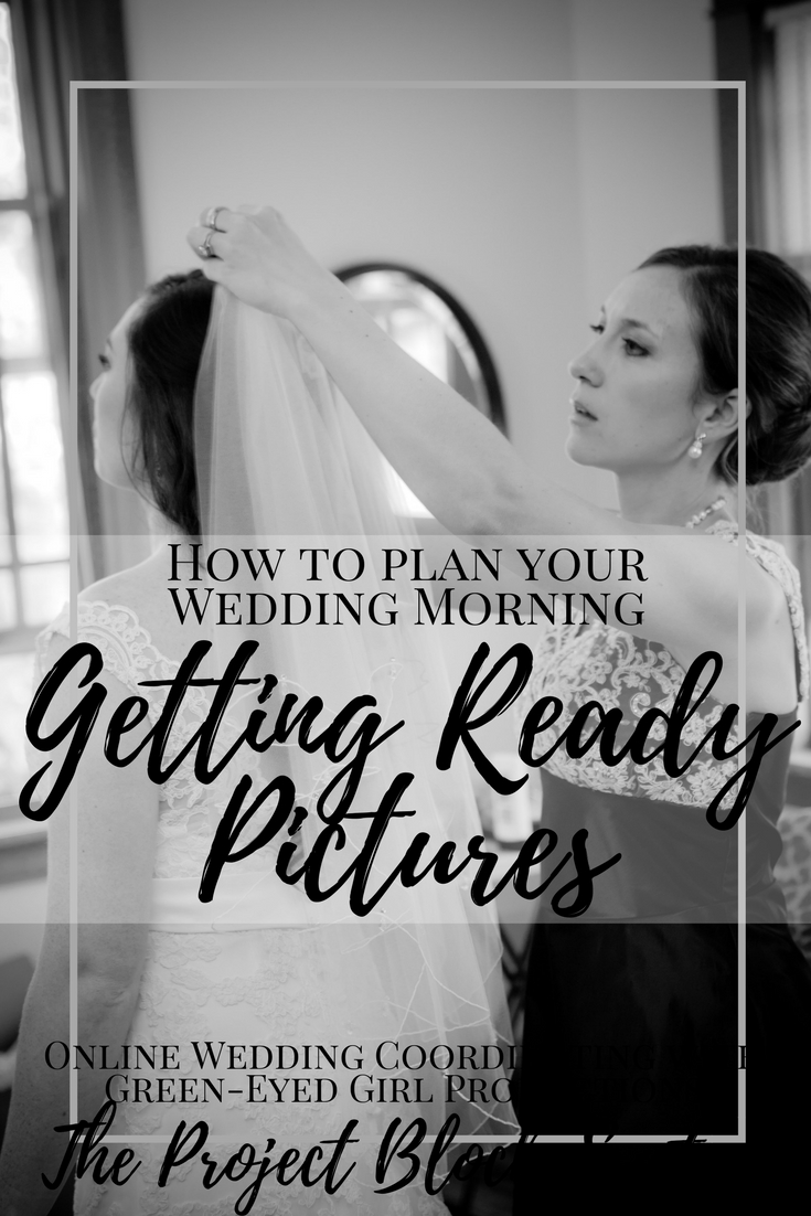 How to Plan your Wedding Morning Getting Ready Pictures