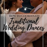 How to Coordinate your Traditional Wedding Dances