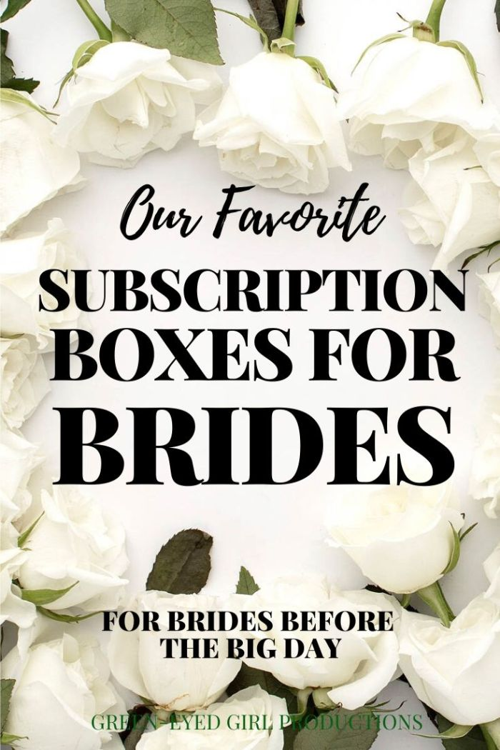Checkout our list of Favorite Subscription Boxes for Brides while planning their weddings. From Miss to Mrs and The Paisley Box we're giving a review.  . Subscription Boxes for Women. Engagement Gift Ideas for the Bride
