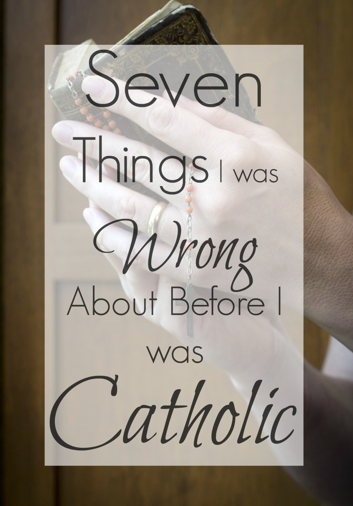 Seven common Protestant misconceptions about the Catholic Church.