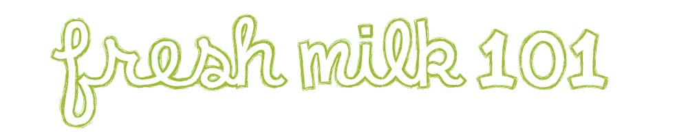 fresh milk 101 header