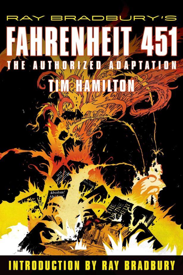 Ray Bradbury's Fahrenheit 451: The Authorized Adaptation (Ray Bradbury  Graphic Novels): Tim Hamilton, Ray Bradbury: 9780809051014: Amazon.com:  Books