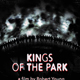 Kings of The Park Film