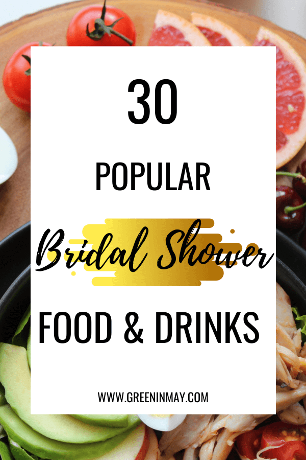 Best bridal shower foods and drinks