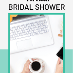 Host a virtual bridal shower or bachelorette party