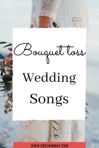 Songs for bouquet toss