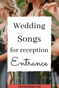 wedding songs for reception entrance