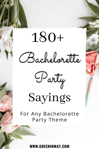 Ultimate bachelorette party sayings