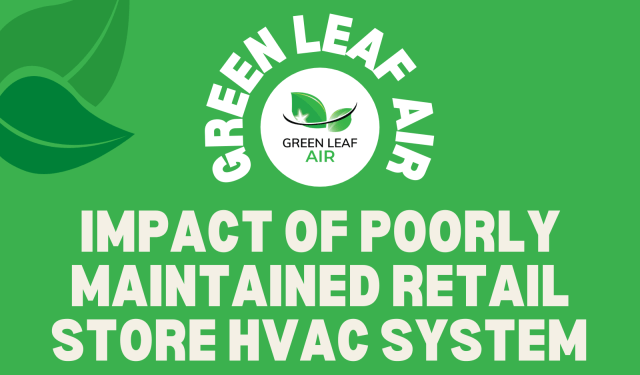 Impact of Poorly Maintained Retail Store HVAC System