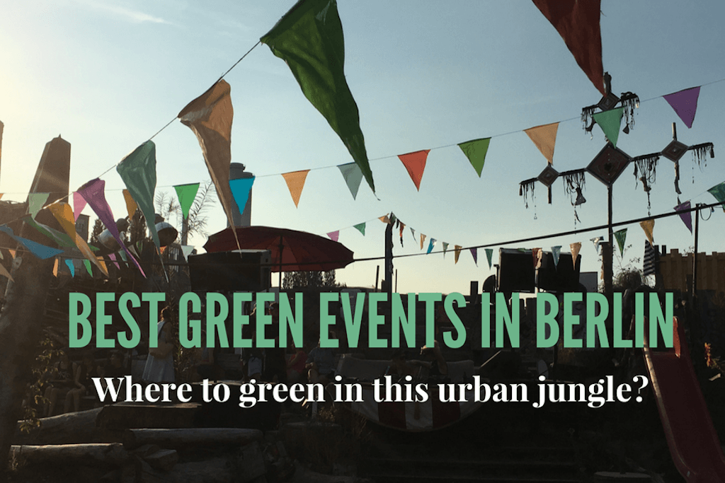 Best green events in Berlin | GreenMe Berlin Events