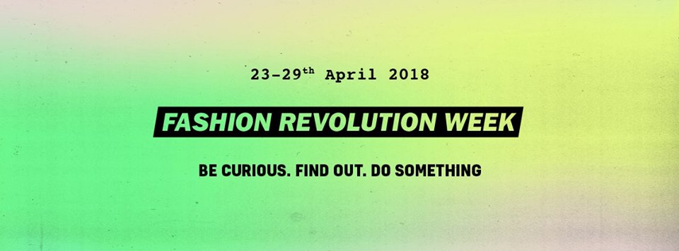 Fashion Revolution Week 2018 | GreenMe Events