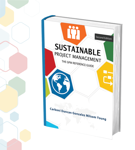 The GPM® Reference Guide to Sustainability in Project Management
