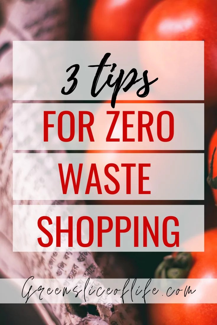 Pinterest image for 3 tips for zero waste shopping