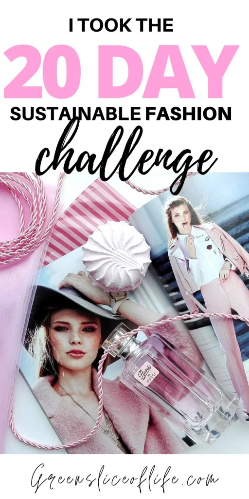 20 Day Sustainable Fashion Challenge